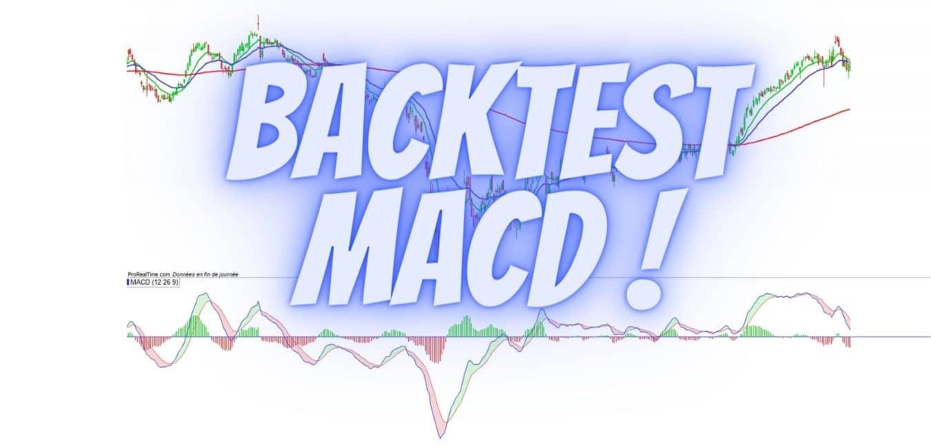 Backtest indicateur MACD